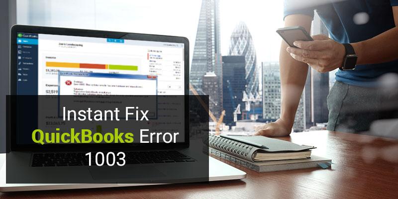 QuickBooks Error Code 1003