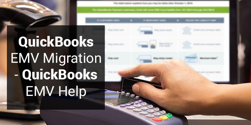 QuickBooks EMV Migration - QuickBooks EMV Help