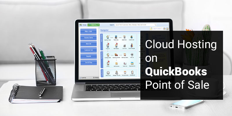 Cloud Hosting on QuickBooks Point of Sale