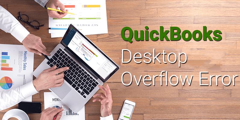 QuickBooks Desktop Overflow Error