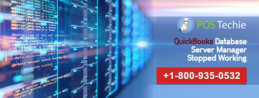 QuickBooks Database Server Manager Stopped Working