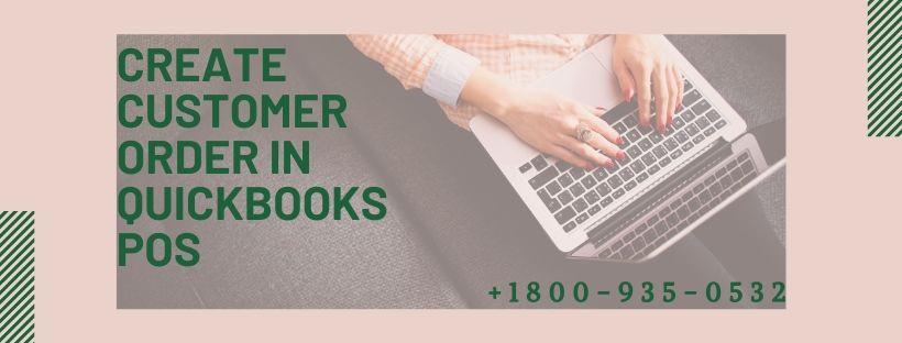 Create Customer Order in QuickBooks POS