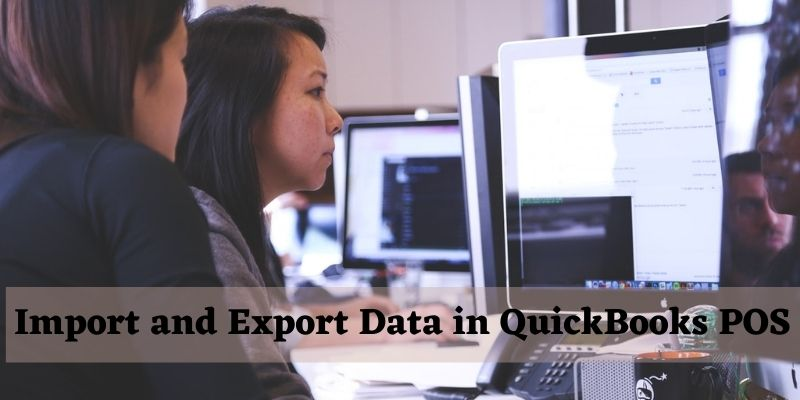 Import and Export Data in QuickBooks Point of Sale